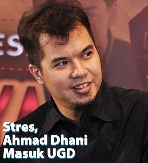 stres-ahmad-dhani-masuk-ugd